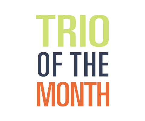 Trio of the Month